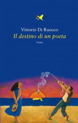 Il destino di un poeta