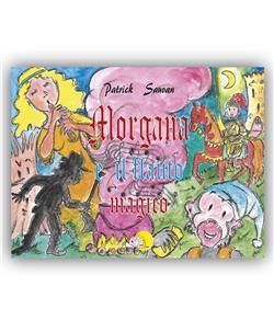 Morgana e il flauto magico