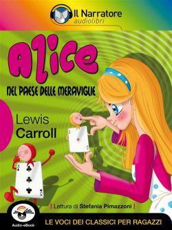 Alice nel paese delle meraviglie (Audio-eBook)
