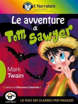 Le avventure di Tom Sawyer (Audio-eBook)