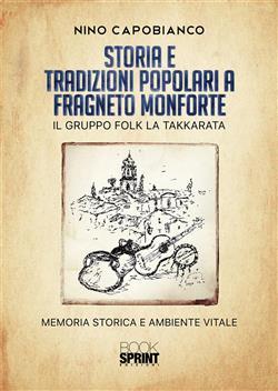 Storia e tradizioni popolari a Fragneto Monforte